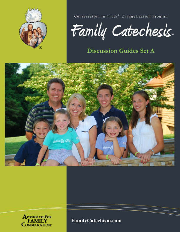Family Catechesis Discussion Guides Set A