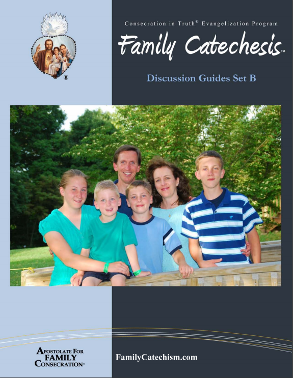 Family Catechesis Discussion Guides Set B