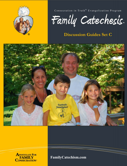 Family Catechesis Discussion Guides Set C