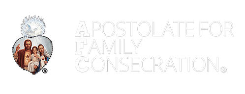 Catholic Family Faith Support -Apostolate for Family Consecration®